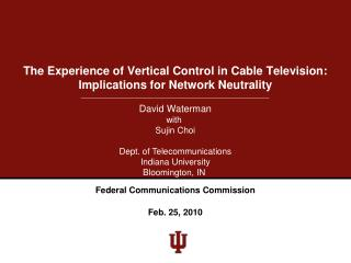 The Experience of Vertical Control in Cable Television: Implications for Network Neutrality