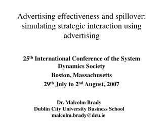 Advertising effectiveness and spillover:  simulating strategic interaction using advertising