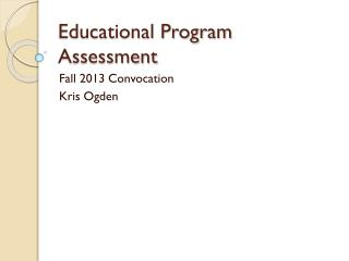 Educational Program Assessment