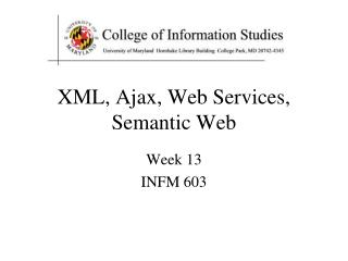 XML, Ajax, Web Services, Semantic Web