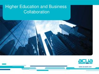 Higher Education and Business  Collaboration