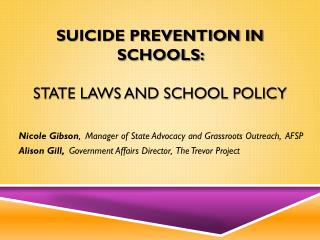 Suicide Prevention in Schools:  State laws and school policy