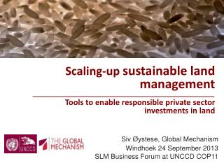 Scaling-up  sustainable land  management  Tools  to  enable responsible  private  sector investments  in land