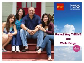 United Way THRIVE and  Wells Fargo