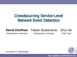 Crowdsourcing  Service-Level  Network Event Detection