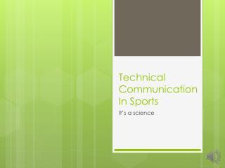 Technical Communication  I n  S ports