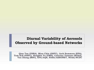 Diurnal Variability of Aerosols Observed by Ground-based Networks