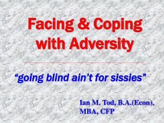 Facing  Coping with Adversity