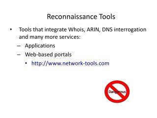 Reconnaissance Tools