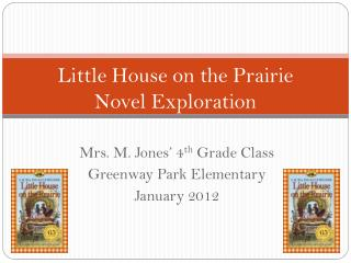Little House on the Prairie  Novel Exploration