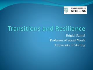 Transitions and Resilience