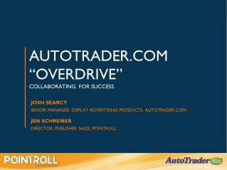 "AutoTrader.com ""overdrive"" collaborating  for success"