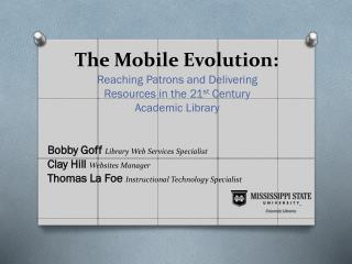 The Mobile Evolution: