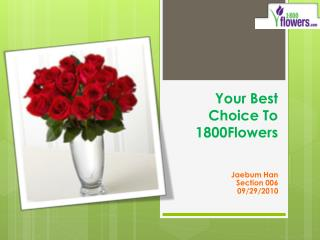 Your Best Choice To        1800Flowers