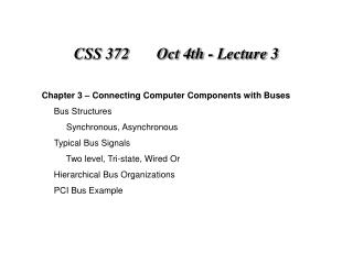 CSS 372       Oct 4th - Lecture 3