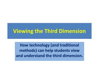 Viewing the Third Dimension