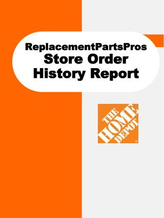 ReplacementPartsPros Store Order History Report