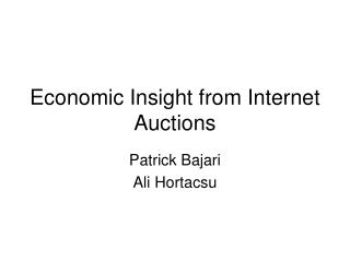 Economic Insight from Internet Auctions