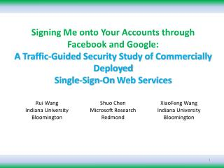 Signing Me onto Your Accounts through Facebook and Google:  A  Traffic-Guided Security Study of Commercially Deployed