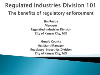What is Regulated Industries Division and what do they do?
