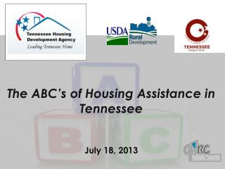 The ABC's of Housing Assistance in Tennessee July 18,  2013