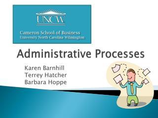 Administrative Processes