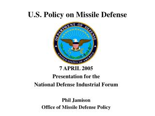 U.S. Policy on Missile Defense