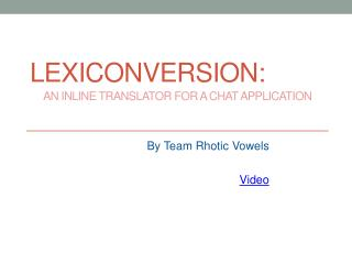 LexiConversion: An Inline Translator For a Chat Application