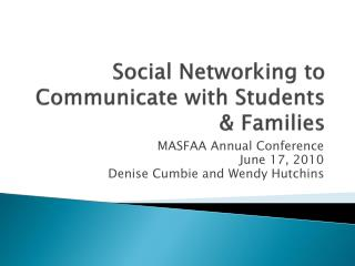 Social Networking to Communicate with Students & Families