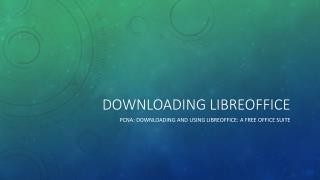 Downloading  libreoffice