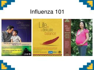 Influenza  101
