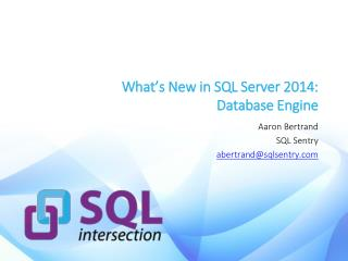 What's New in SQL Server 2014:  Database Engine