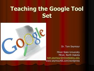 Teaching the Google Tool Set