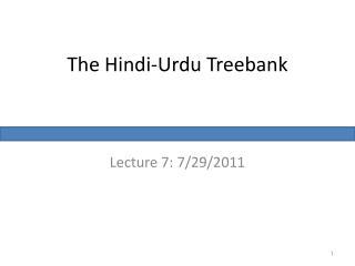 The Hindi-Urdu Treebank
