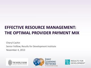 Effective resource Management:  The Optimal Provider Payment Mix