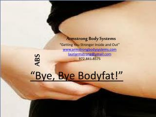 "Armstrong Body Systems ""Getting You Stronger Inside and Out"" www.armstrongbodysystems.com lauriarmstrong@ymail.com 9"
