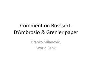 Comment on  Bosssert ,  D'Ambrosio  &  Grenier  paper