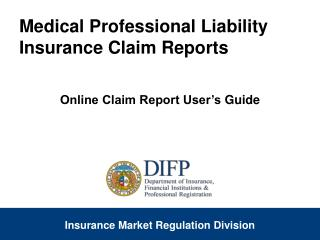 Medical Professional Liability Insurance Claim Reports