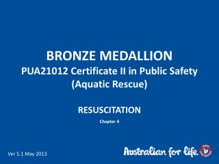 BRONZE MEDALLION PUA21012  Certificate II in Public Safety  (Aquatic Rescue)