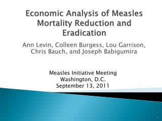 Economic Analysis of Measles  Mortality Reduction and Eradication
