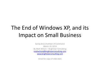 The End of Windows XP, and its Impact on Small Business