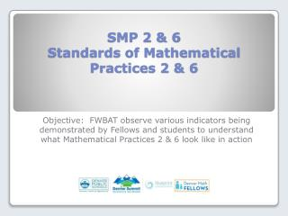 SMP 2 & 6 Standards of Mathematical Practices 2 & 6