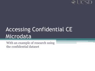 Accessing Confidential CE  Microdata