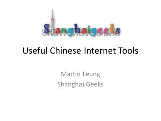 Useful Chinese Internet Tools