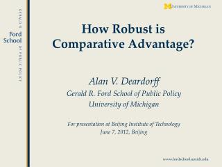 How Robust is Comparative Advantage?