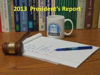 2013  President's Report