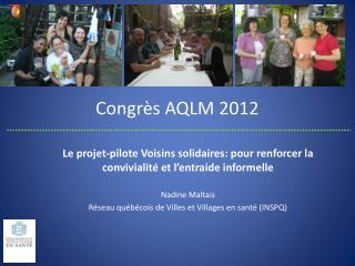 Congrès AQLM 2012