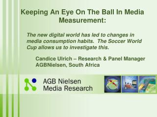 Keeping An Eye On The Ball In Media Measurement: