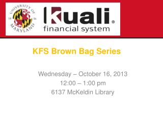 KFS Brown Bag Series