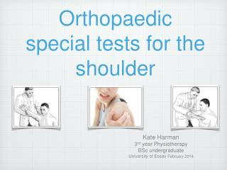 Orthopaedic special tests for the shoulder